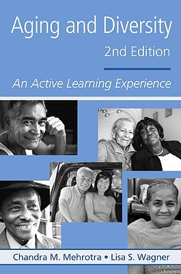Aging And Diversity By Mehrotra, Chandra M./ Wagner, Lisa S.