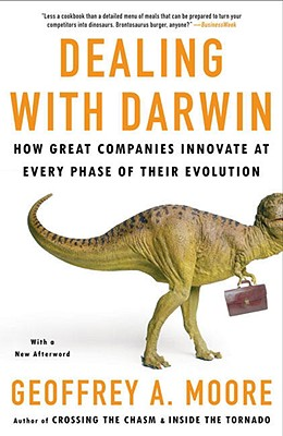 Dealing with Darwin By Moore, Geoffrey A.
